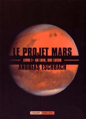 """Afficher """"Le projet Mars n° 01 Le Projet Mars"""""""