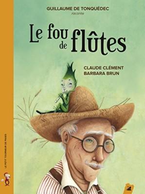 """Afficher """"Le fou de flûtes"""""""