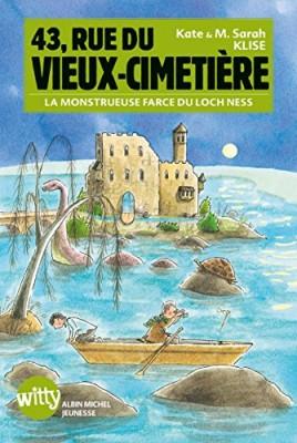 """Afficher """"43, rue du Vieux-Cimetière n° 7 La monstrueuse farce du loch Ness"""""""