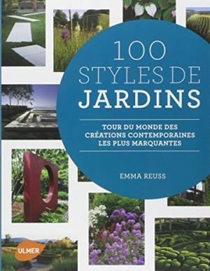 vignette de '100 styles de jardins (Emma Reuss)'