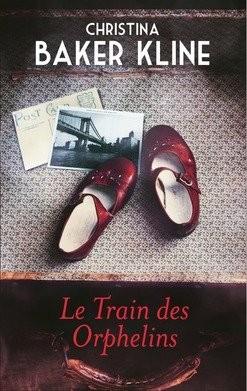 vignette de 'Le train des orphelins (Christina Baker Kline)'