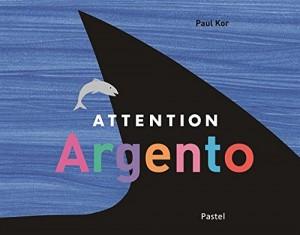 """Afficher """"Attention Argento"""""""