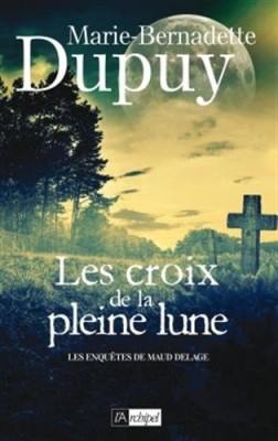 """Afficher """"Les enquêtes de Maud Delage n° 2 Les croix de la pleine lune"""""""