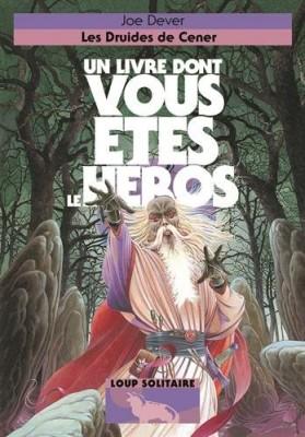 """Afficher """"Loup solitaire n° 13 Les druides de Cener"""""""