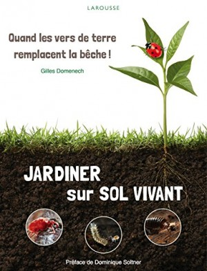 "Afficher ""Jardiner sur sol vivant"""