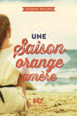 """Afficher """"Une saison orange amère"""""""