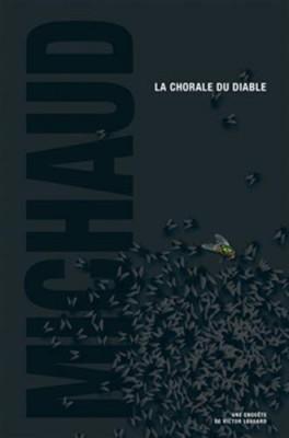 """Afficher """"La chorale du diable / une enquête de Victor Lessard"""""""