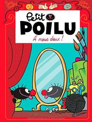 """Afficher """"Petit PoiluÀ nous deux !"""""""
