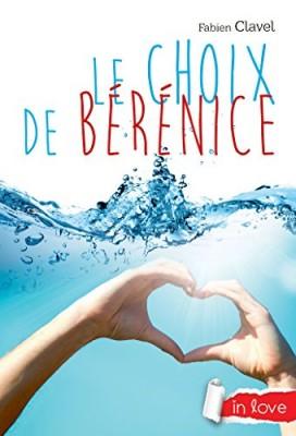 """Afficher """"Choix de Bérénice (Le)"""""""