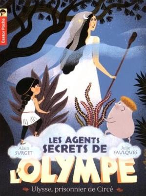 """Afficher """"Les agents secrets de l'Olympe n° 4 Ulysse, prisonnier de Circé"""""""