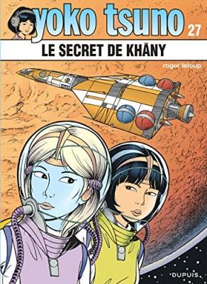 "Afficher ""Yoko Tsuno n° 27 Le secret de Khâny"""