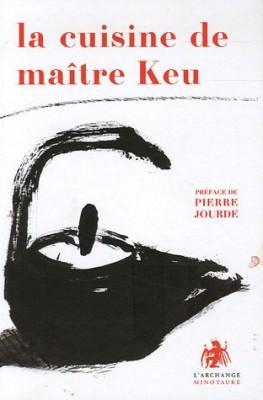 vignette de 'La cuisine de maître Keu (Jean-Michel Cornu)'