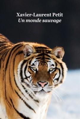 """Afficher """"Un monde sauvage"""""""
