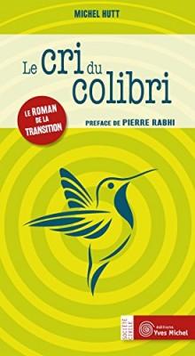 vignette de 'Le cri du colibri (Michel Hutt)'