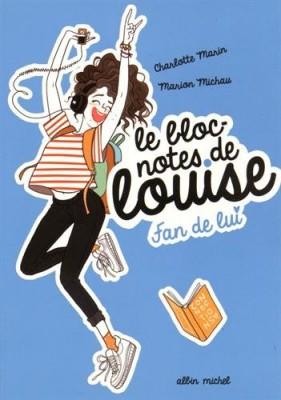 """Afficher """"Bloc-notes de Louise (Le) n° 1 Fan de lui"""""""