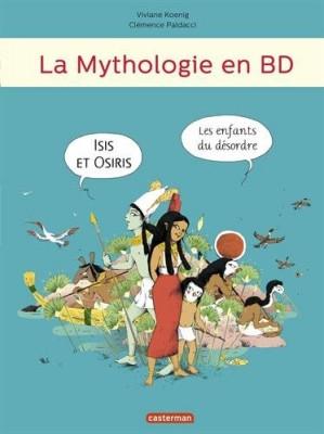 "Afficher ""La mythologie en BD Isis et Osiris"""