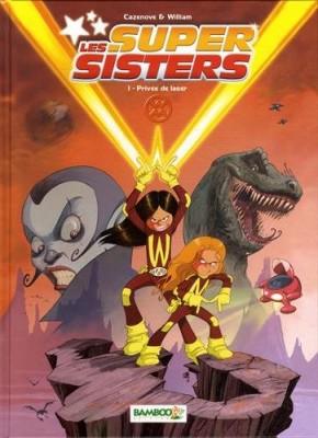 """Afficher """"Les super sisters."""""""