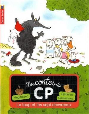 """Afficher """"Les contes du CP n° 6 Le loup et les 7 chevreaux"""""""