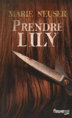vignette de 'Prendre femme n° 1<br /> Prendre Lily (Marie Neuser)'