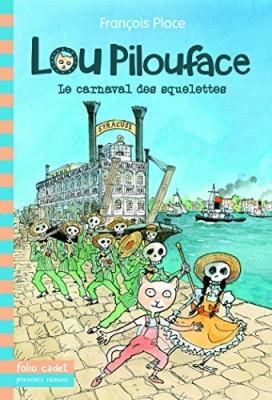 """Afficher """"Lou Pilouface n° 4 Carnaval des squelettes (Le)"""""""