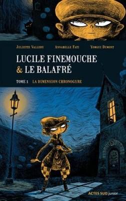 """Afficher """"Lucile Finemouche & le balafré n° 1 La dimension chronogyre"""""""