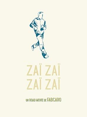 vignette de 'Monotrème<br /> Zaï zaï zaï zaï (Fabcaro)'