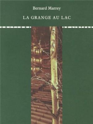 """Afficher """"La Grange au lac"""""""