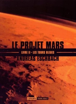 """Afficher """"Le projet Mars n° 2 Les tours bleues"""""""