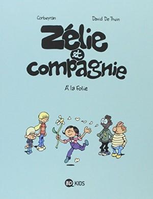 """Afficher """"zélie et compagnie n° 12 A la folie"""""""