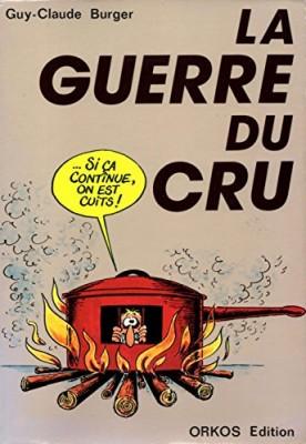 """Afficher """"La Guerre du cru"""""""