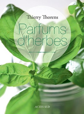 vignette de 'Parfums d'herbes (Thierry Thorens)'