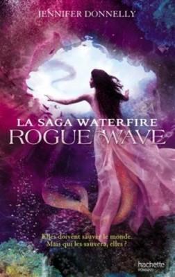 "Afficher ""La saga Waterfire Rogue wave"""