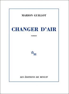 vignette de 'Changer d'air (Marion Guillot)'