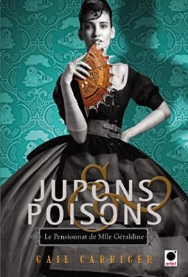 """Afficher """"Le pensionnat de Mlle Géraldine n° 3 Jupons & poisons"""""""