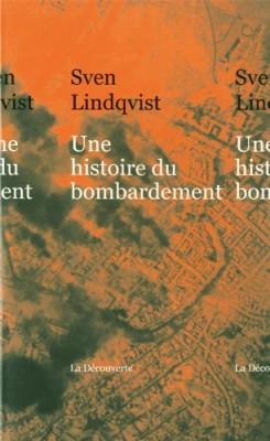 vignette de 'Une histoire du bombardement (Sven Lindqvist)'