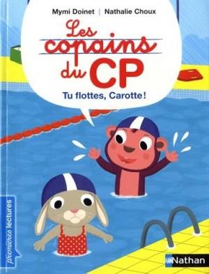 """Afficher """"copains du CP (Les) Tu flottes, carotte !"""""""