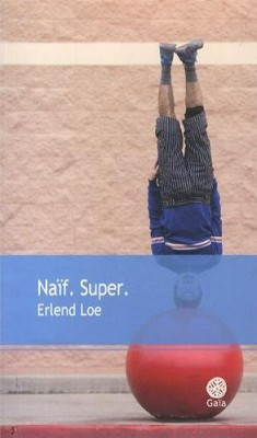 "Afficher ""Naif. Super."""