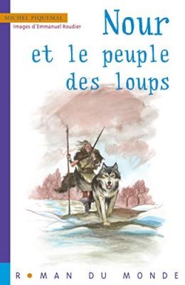"""Afficher """"Nour et le peuple des loups"""""""