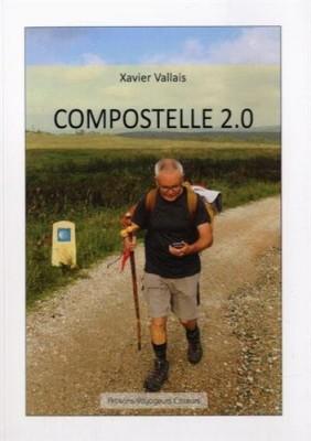 vignette de 'Compostelle 2.0 (Xavier Vallais)'