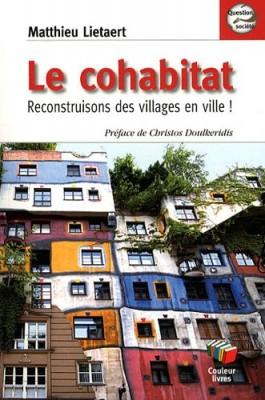 """Afficher """"Le cohabitat : reconstruisons des villages en ville"""""""