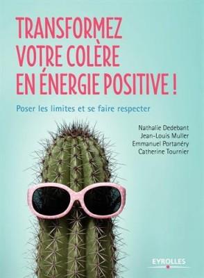 """Afficher """"Transformez votre colère en énergie positive !"""""""