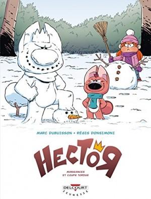 """Afficher """"Hector, le parangon mégalo n° 1 Manigances et coups tordus"""""""