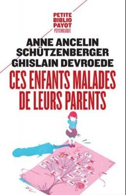 """Afficher """"Ces enfants malades de leurs parents"""""""
