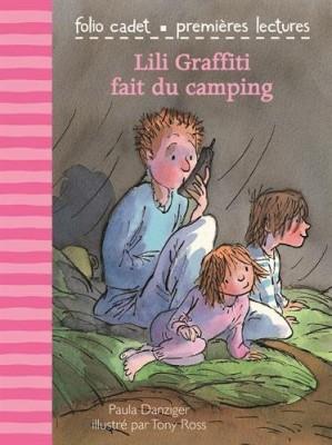 """Afficher """"Les Premières aventures de Lili Graffiti n° 1 Lili Graffiti fait du camping"""""""