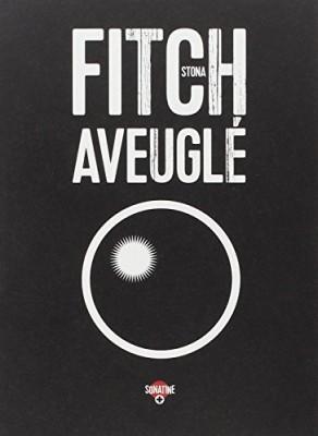 """Afficher """"Aveuglé"""""""