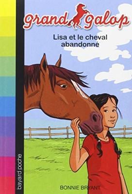 """Afficher """"Grand galop Lisa et le cheval abandonné"""""""