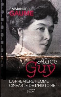 """Afficher """"Alice Guy, la première femme cinéaste de l'histoire"""""""