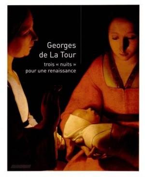 """Afficher """"Georges de La Tour, trois """"nuits"""" pour une renaissance"""""""