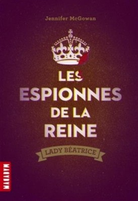 """Afficher """"Les espionnes de la reine"""""""