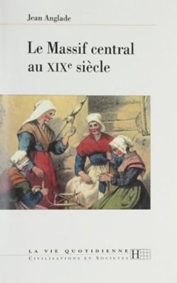 """Afficher """"Le Massif central au XIXe siècle"""""""